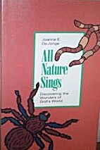 All Nature Sings (Discovering the Wonders of…