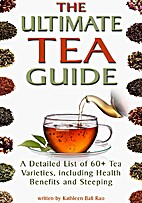 The Ultimate Tea Guide: A Detailed List of…