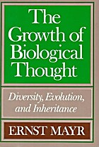 The Growth of Biological Thought: Diversity,…