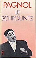 Le Schpountz by Marcel Pagnol