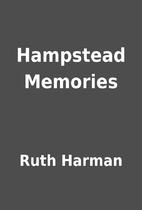 Hampstead Memories by Ruth Harman