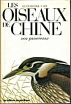 Les oiseaux de Chine de Mongolie et de…