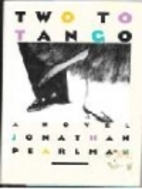 Two to Tango by Jonathan Pearlman