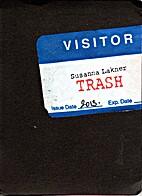 Visitor Trash by Susanna Lakner