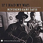 If I Had My Way: Early Home Recordings by…