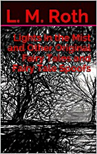 Lights In the Mist and Other Original Fairy…