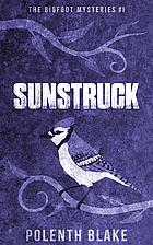 Sunstruck by Polenth Blake