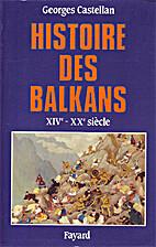 Histoire des Balkans, XIVe-XXe siècle by…
