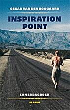 Inspiration Point zomerdagboek by Oscar Van…