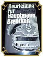 Beurteilung für Hauptmann Brencken by…