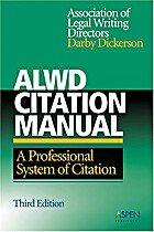 ALWD Citation Manual: A Professional System…