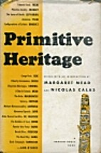 Primitive heritage, an anthropological…