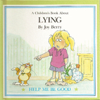 A Children's Book About Lying by Joy Wilt…