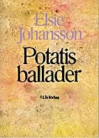 Potatisballader by Elsie Johansson