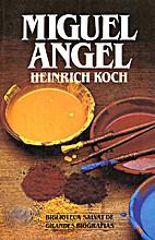 Michelangelo by Heinrich Koch