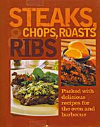 Steaks, Chops, Roasts & Ribs by Parragon…