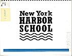 New York Harbor School : Governors Island,…