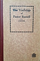 The teachings of Pastor Russell by W. T.…