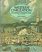Western Civilization: An Urban Perspective…