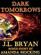 Dark Tomorrows by J. L. Bryan