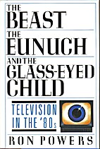 The Beast, the Eunuch and the Glass-eyed…