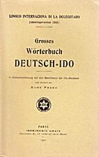 Grosses Wörterbuch Deutsch-Ido by Kurt…