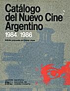 Catálogo del nuevo cine argentino,…