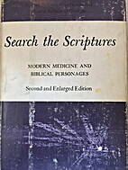 Search the Scriptures; modern medicine and…