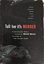 Tell Her It's Murder by Helen Reilly