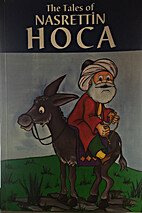 The tales of Nasrettin Hoca by Talat Sait ;…