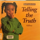 Telling the Truth (Exploring Emotions) by…