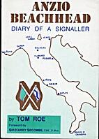 Anzio Beachead.Diary Of A Signaler by Tom…