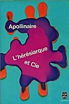 L'Hérésiarque et Cie by Guillaume…