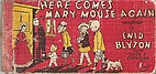Here Comes Mary Mouse Again by Enid Blyton