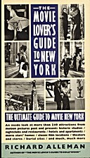 The Movie Lover's Guide to New York: The…