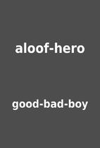 aloof-hero by good-bad-boy