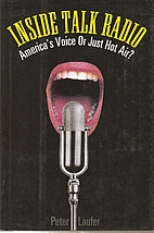 Inside Talk Radio: America's Voice or Just…