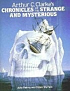 Arthur C.Clarke's Chronicles of the Strange…