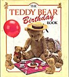 The Teddy Bear Birthday Book by Nicola Dent