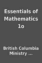 Essentials of Mathematics 1o by British…
