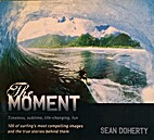 The Moment: 100 of surfing's most…