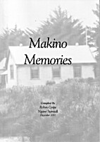 Makino Memories by Robyn Corpe