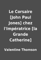 Le Corsaire [John Paul Jones] chez…