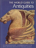 The world guide to antiquities by Seymour…