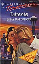 Detente by Emma Jane Spenser