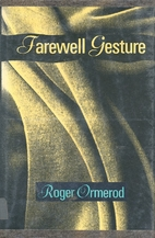 Farewell Gesture by Roger Ormerod