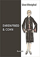 Ehrenfried & Cohn by Uwe Westphal