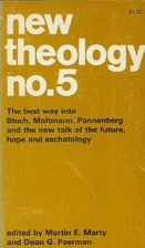 New Theology No. 5: New Talk of the Future,…
