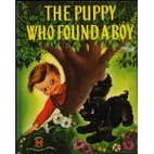The Puppy Who Found a Boy by George Wilde