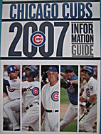 Chicago Cubs Media Guide 2007
